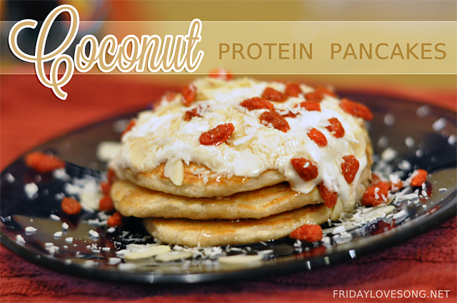 A Day Late & A Coconut Pancake Recipe - fridaylovesong.net