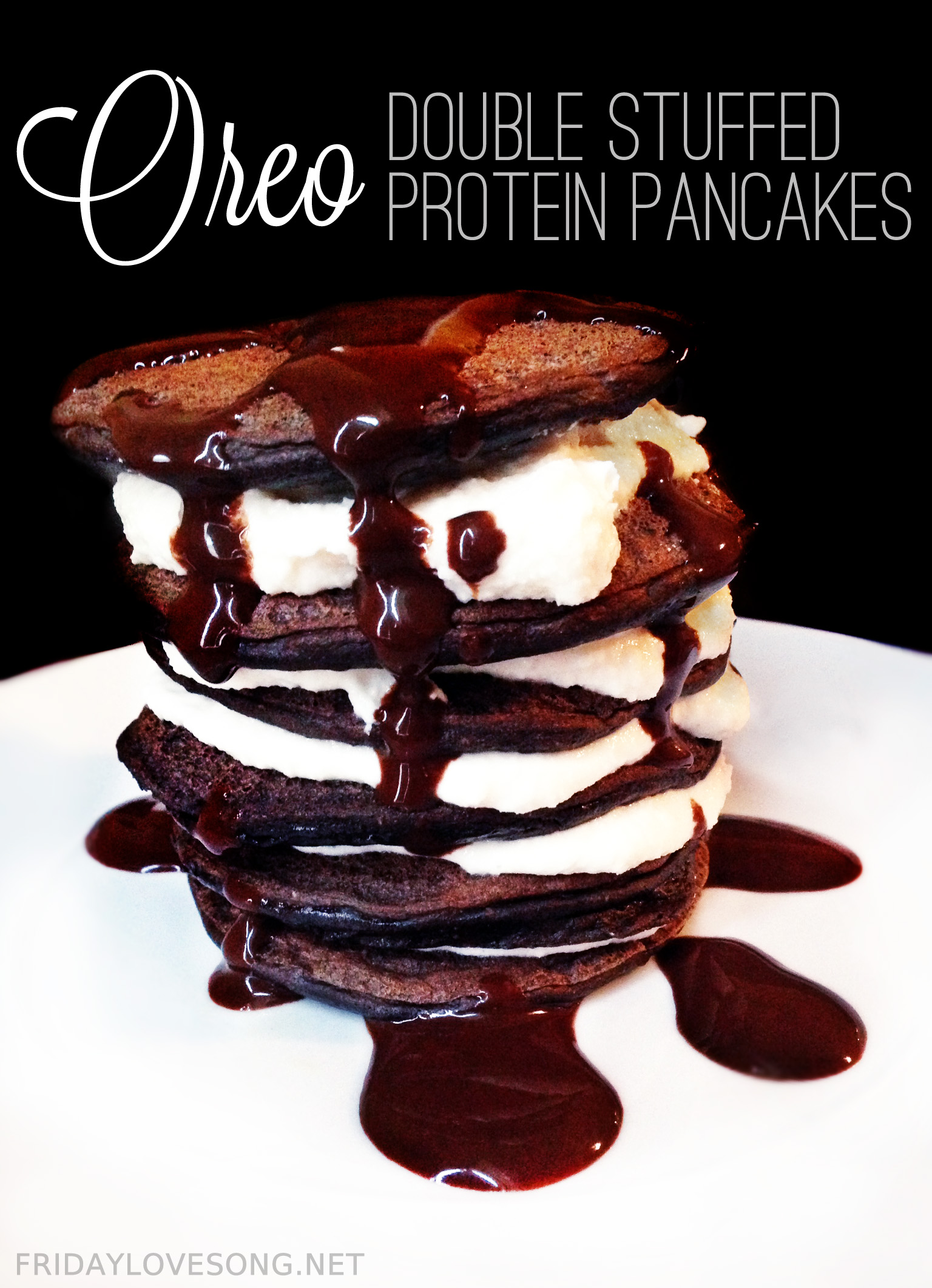 Double Stuffed Oreo Protein Pancakes - fridaylovesong.net