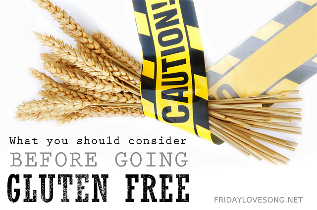 Should you be eating a gluten free diet? - fridaylovesong.net