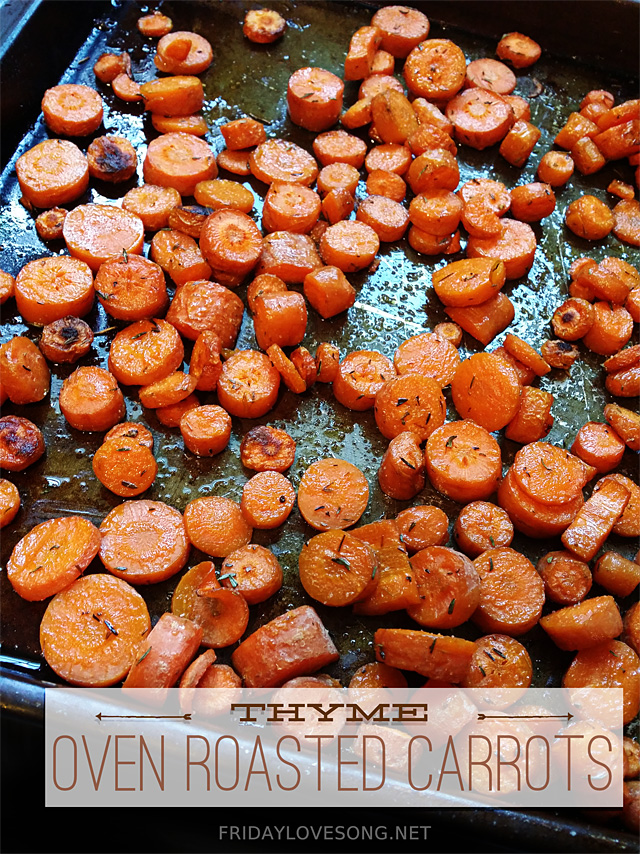 Oven Roasted Carrots with Thyme | fridaylovesong.net #wiaw #myffmeal
