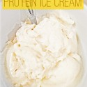 Summer Eats & Lemon Protein Ice Cream Recipe