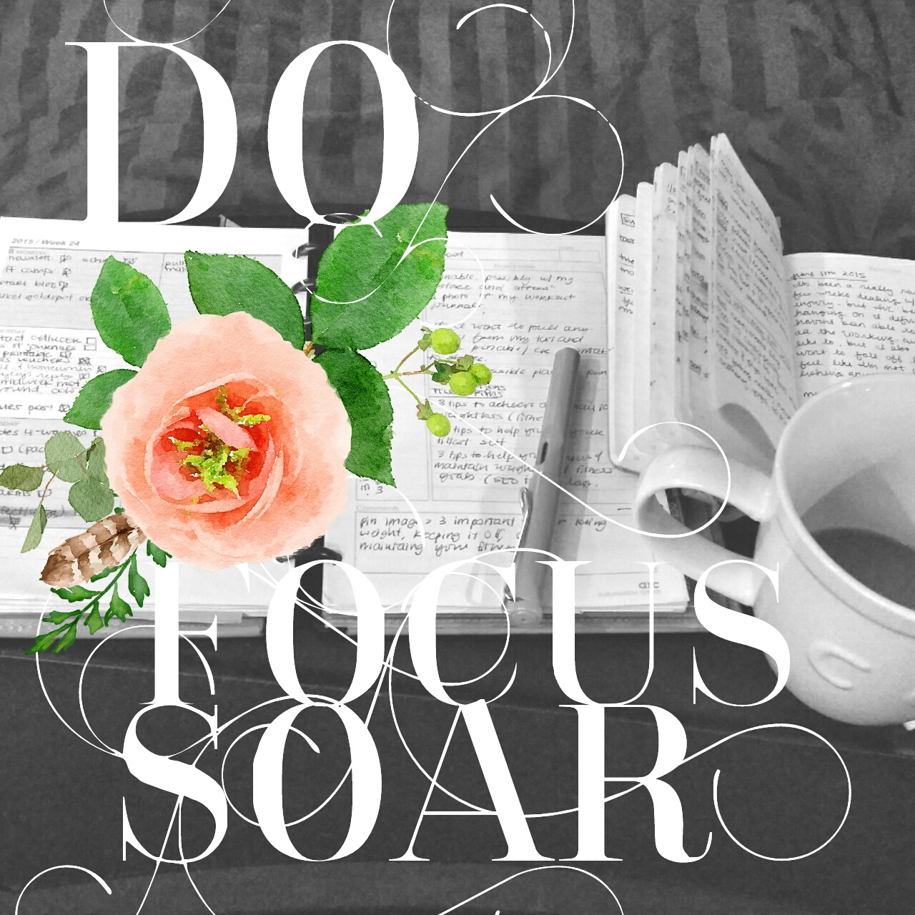 Do. Focus. Soar. Writing things down and planning. Finding time to be a little creative | fridaylovesong.net #upliftandinspire
